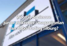 junior zinkzetter / magazijnman Aabo Trading Tilburg